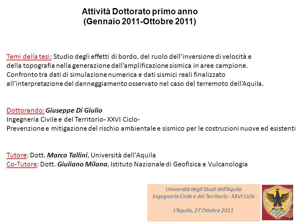 Attività Dottorato primo anno (Gennaio 2011-Ottobre 2011)