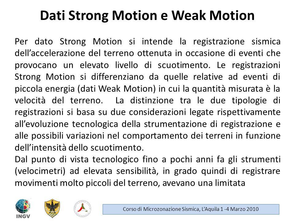 Dati Strong Motion e Weak Motion