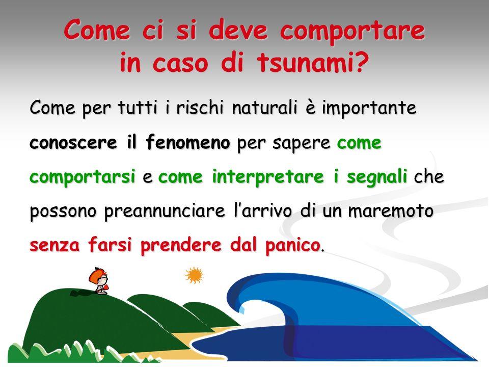 Come ci si deve comportare in caso di tsunami
