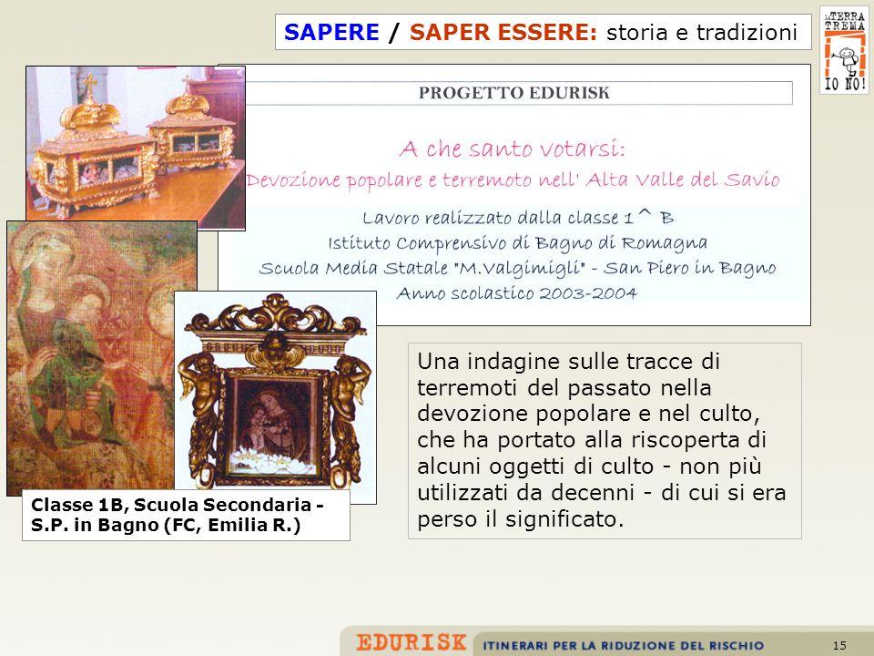 SAPERE / SAPER ESSERE: storia e tradizioni