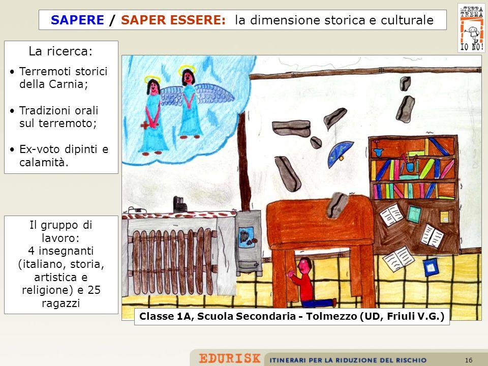 SAPERE / SAPER ESSERE: la dimensione storica e culturale