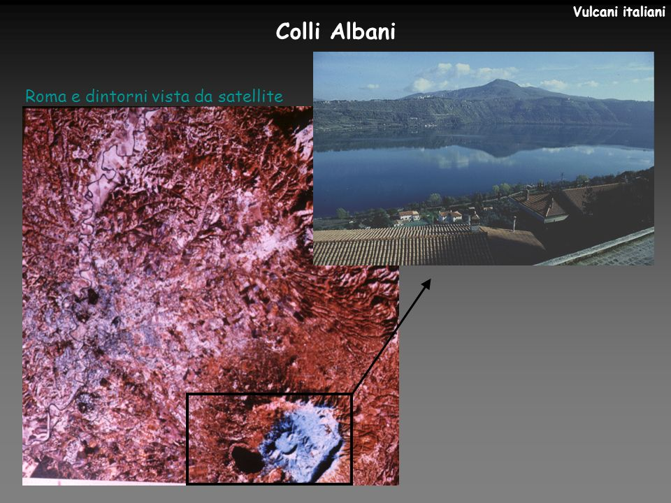 Vulcani italiani Colli Albani Roma e dintorni vista da satellite
