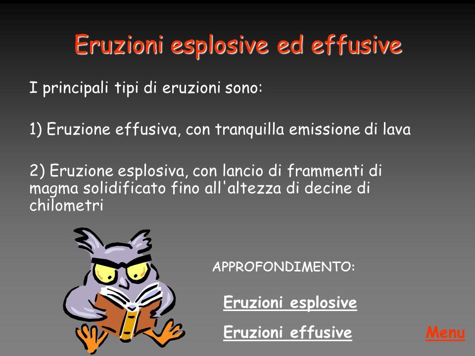 Eruzioni esplosive ed effusive
