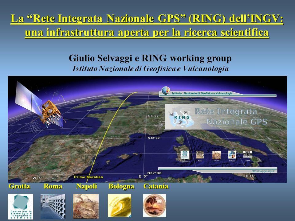 La Rete Integrata Nazionale GPS (RING) dell'INGV: una infrastruttura aperta per la ricerca scientifica