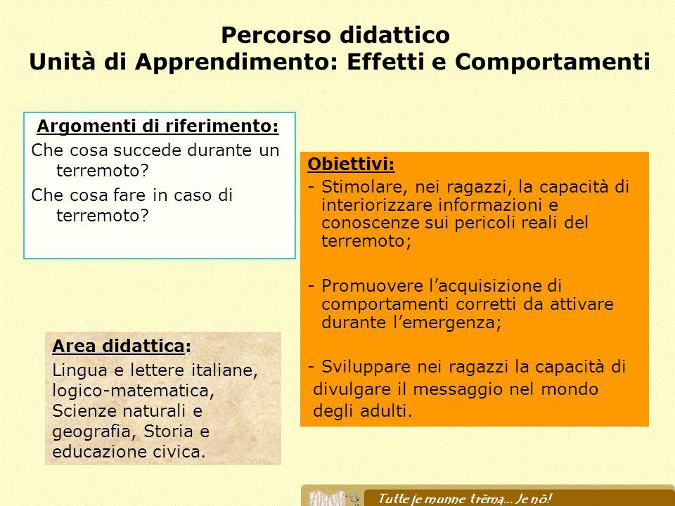 Percorso didattico Unità di Apprendimento: Effetti e Comportamenti