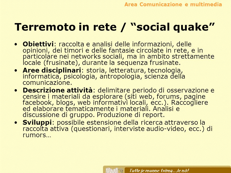 Terremoto in rete / social quake
