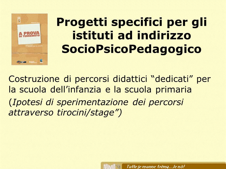 Progetti specifici per gli istituti ad indirizzo SocioPsicoPedagogico