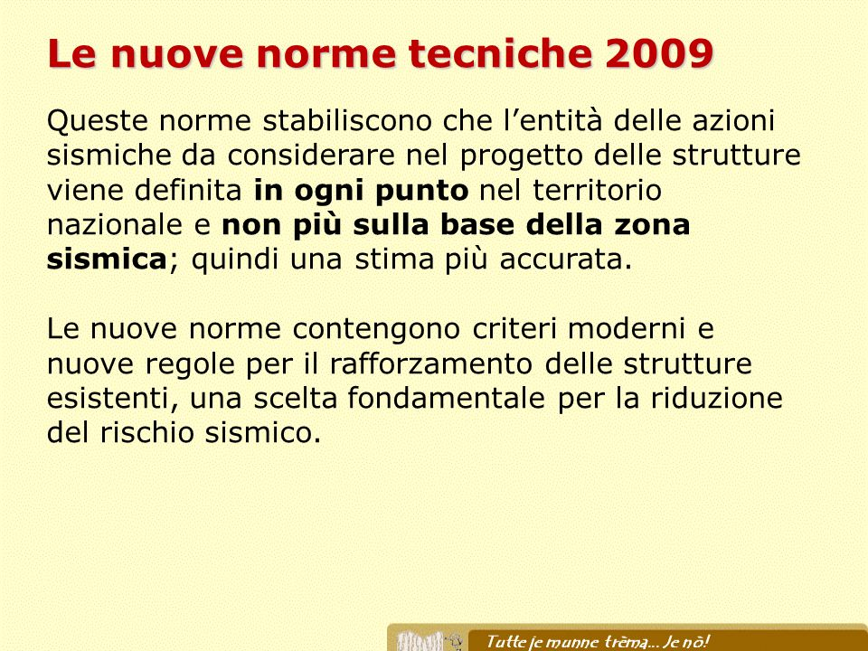 Le nuove norme tecniche 2009