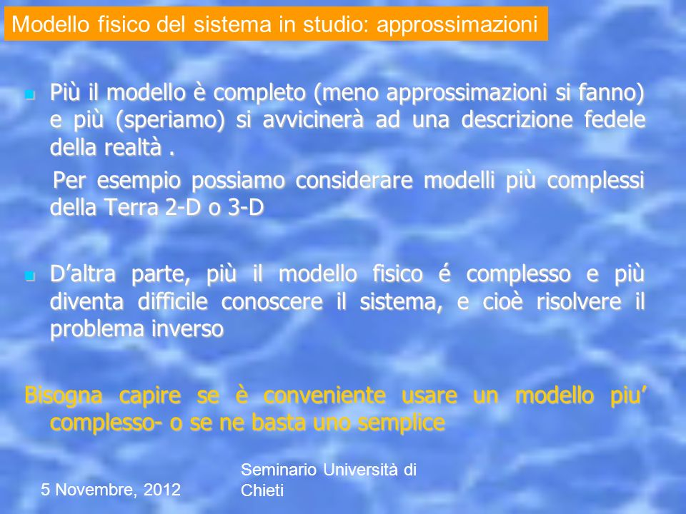 Modello fisico del sistema in studio: approssimazioni