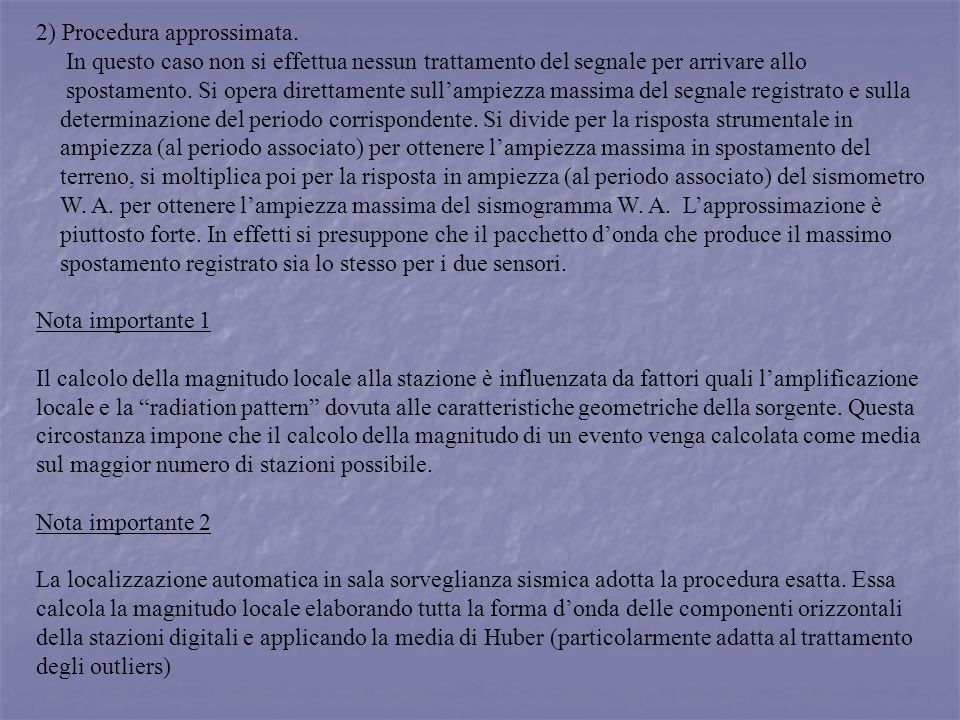 2) Procedura approssimata.
