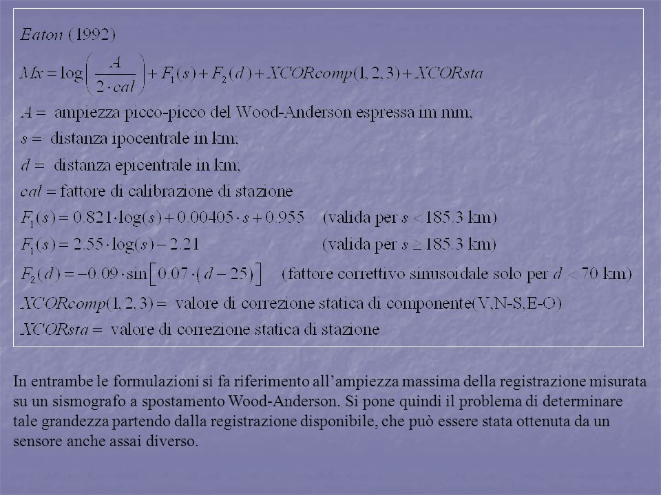 In entrambe le formulazioni si fa riferimento all'ampiezza massima della registrazione misurata