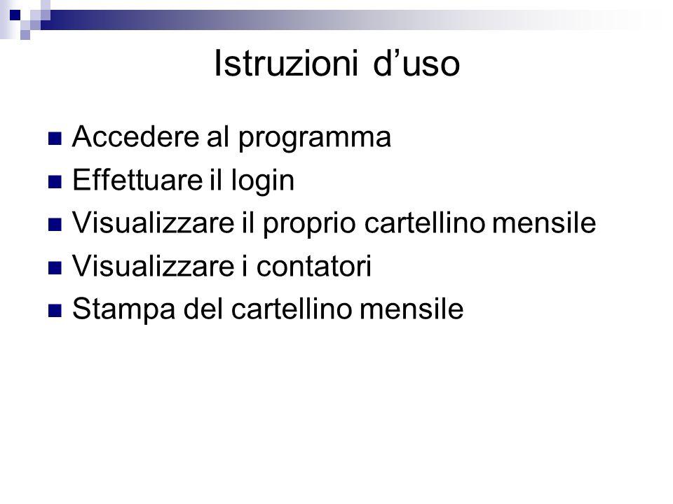 Istruzioni d'uso Accedere al programma Effettuare il login