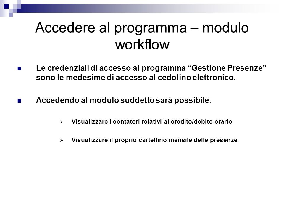 Accedere al programma – modulo workflow