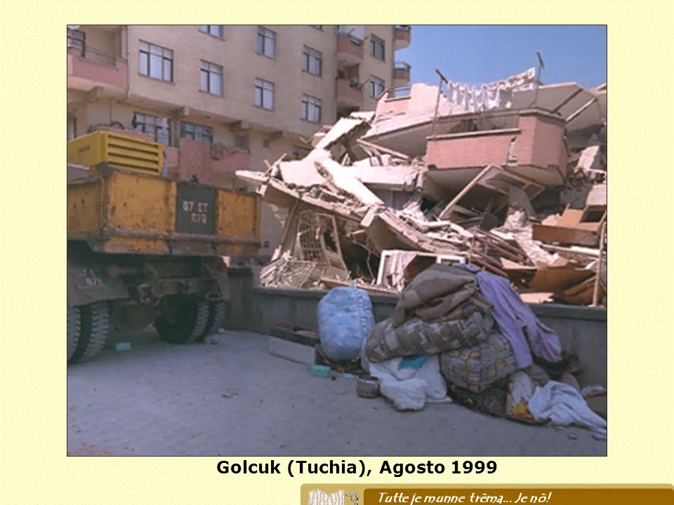 Golcuk (Tuchia), Agosto 1999