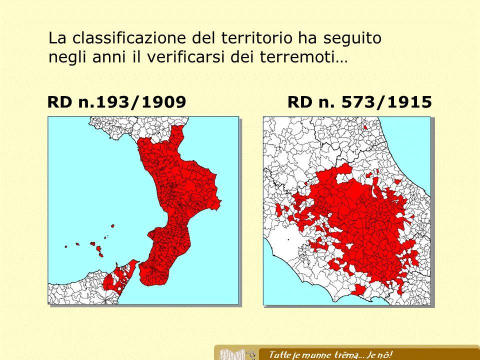 La classificazione del territorio ha seguito negli anni il verificarsi dei terremoti…