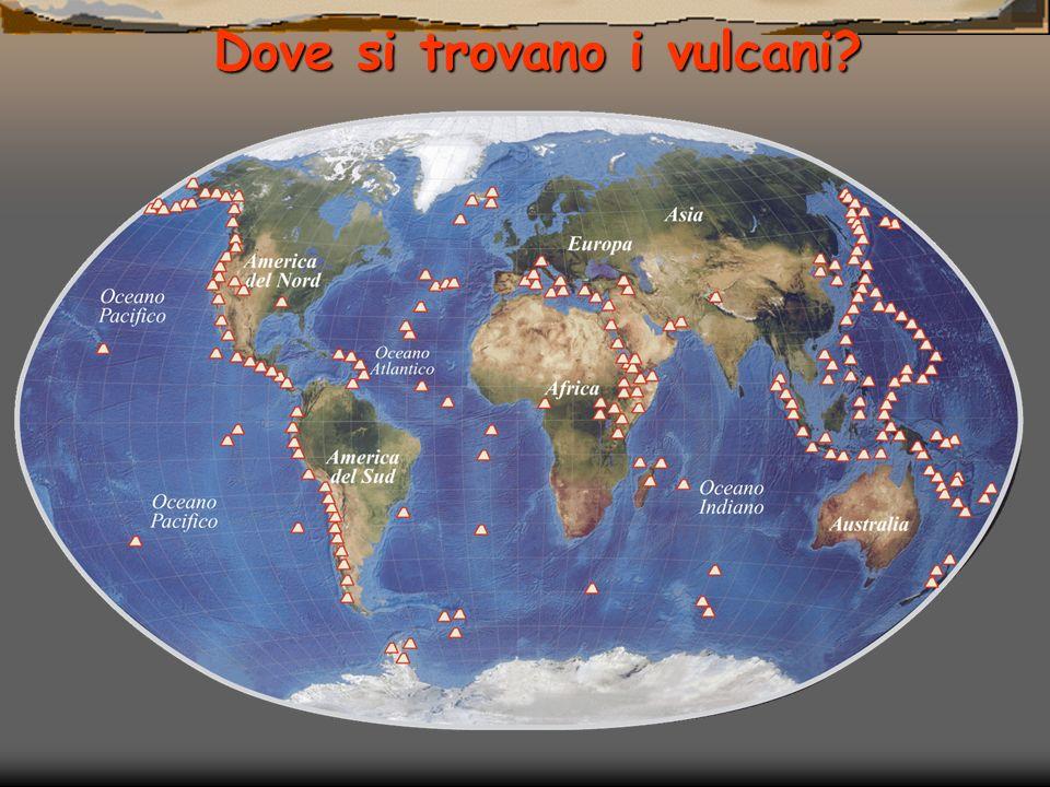 Dove si trovano i vulcani