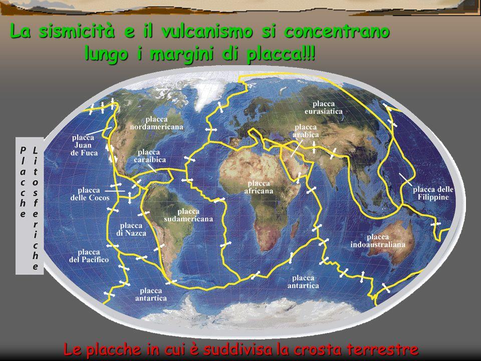 La sismicità e il vulcanismo si concentrano