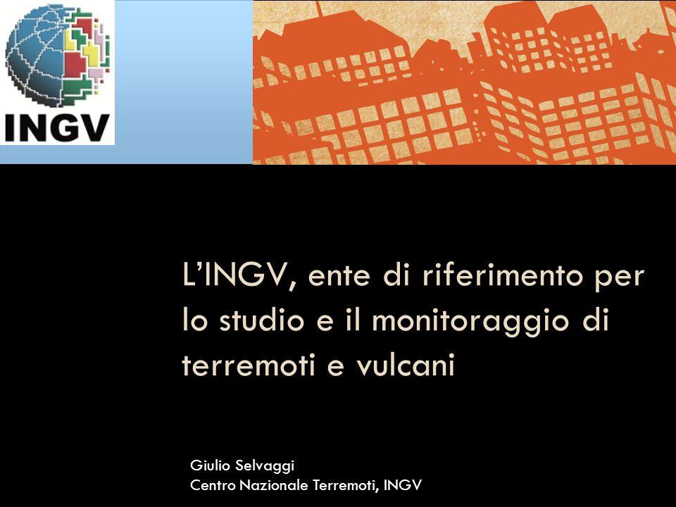 L'INGV, ente di riferimento per lo studio e il monitoraggio di terremoti e vulcani