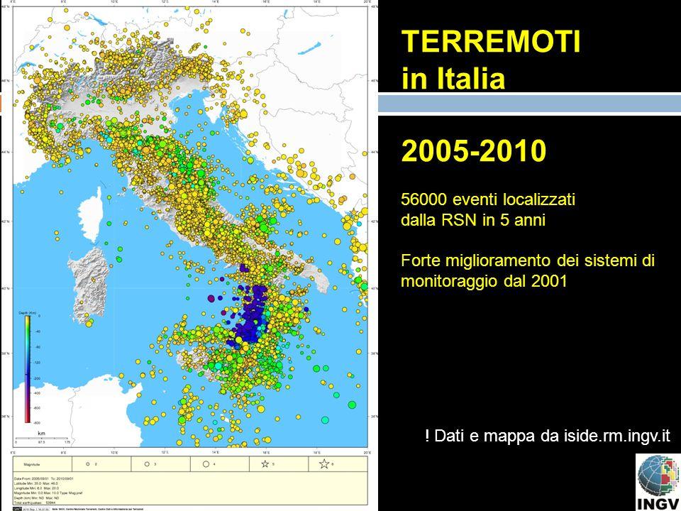 TERREMOTI in Italia 2005-2010 56000 eventi localizzati