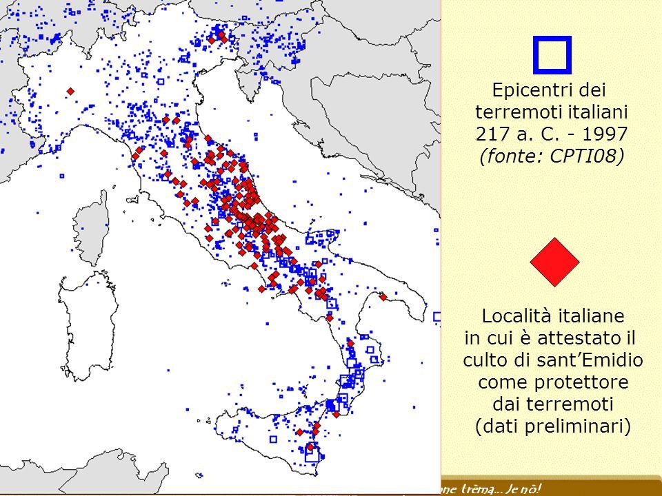 Epicentri dei terremoti italiani. 217 a. C. - 1997. (fonte: CPTI08) Località italiane. in cui è attestato il.