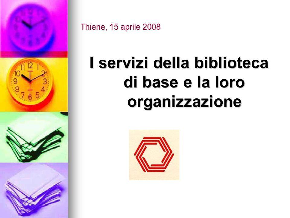 I servizi della biblioteca di base e la loro organizzazione
