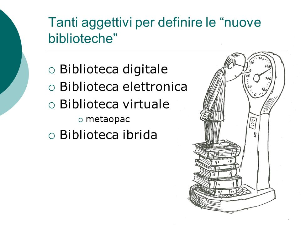 Tanti aggettivi per definire le nuove biblioteche