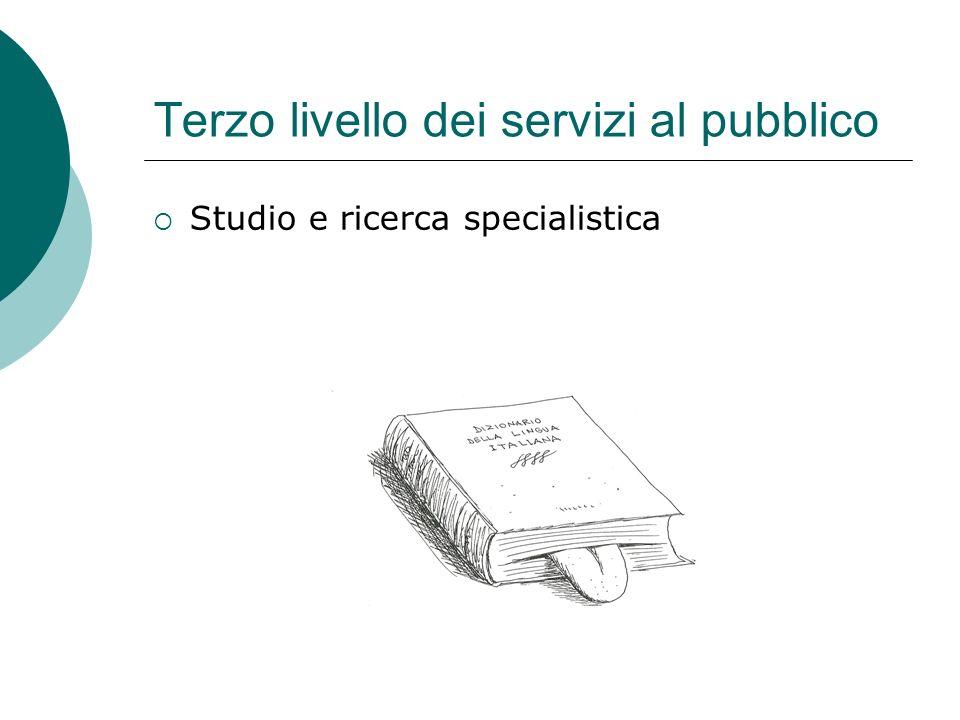 Terzo livello dei servizi al pubblico