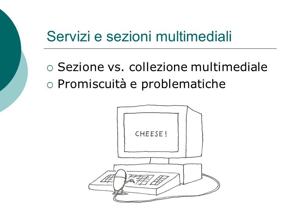 Servizi e sezioni multimediali