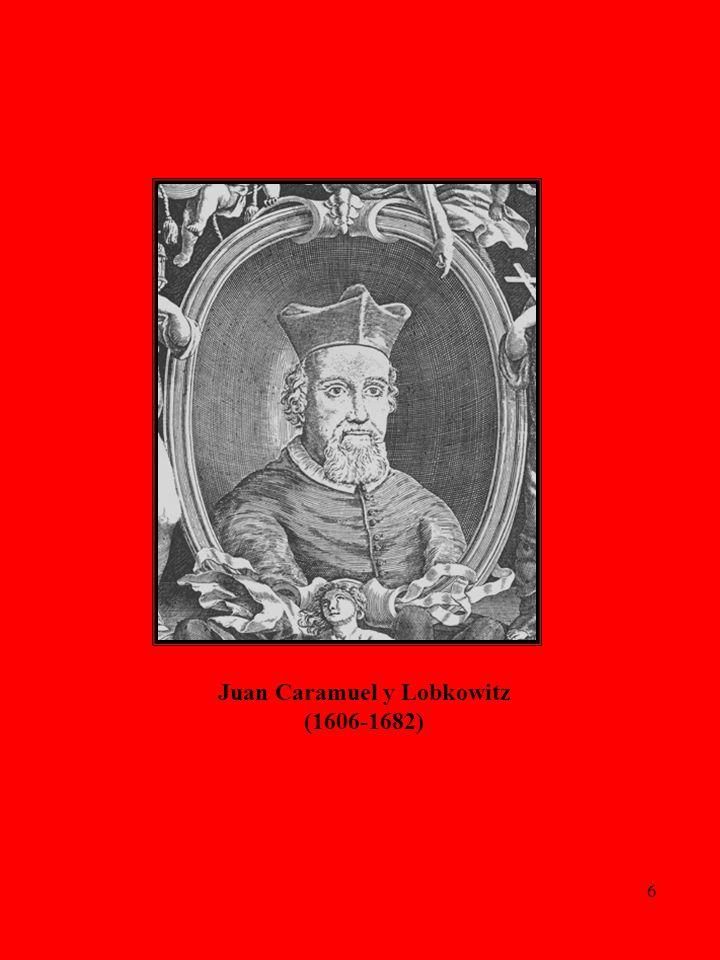 Juan Caramuel y Lobkowitz (1606-1682)