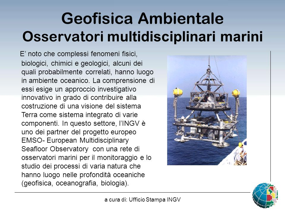 Geofisica Ambientale Osservatori multidisciplinari marini