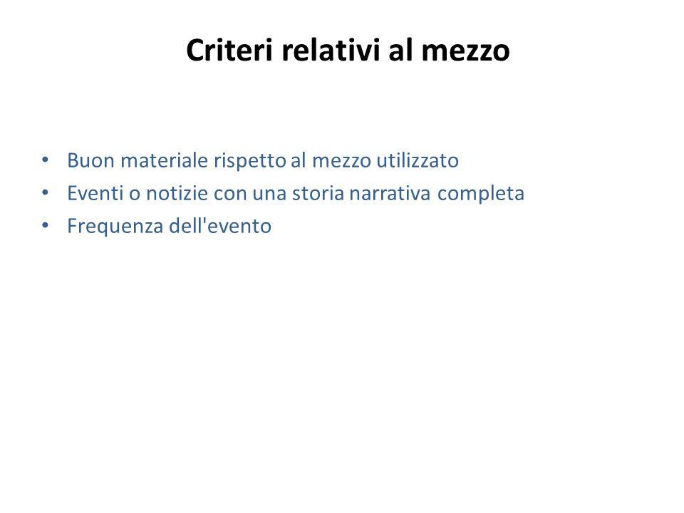 Criteri relativi al mezzo