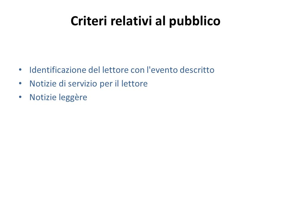 Criteri relativi al pubblico