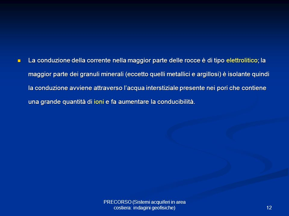 PRECORSO (Sistemi acquiferi in area costiera: indagini geofisiche)