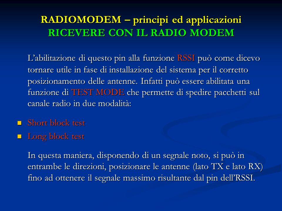 RADIOMODEM – principi ed applicazioni RICEVERE CON IL RADIO MODEM