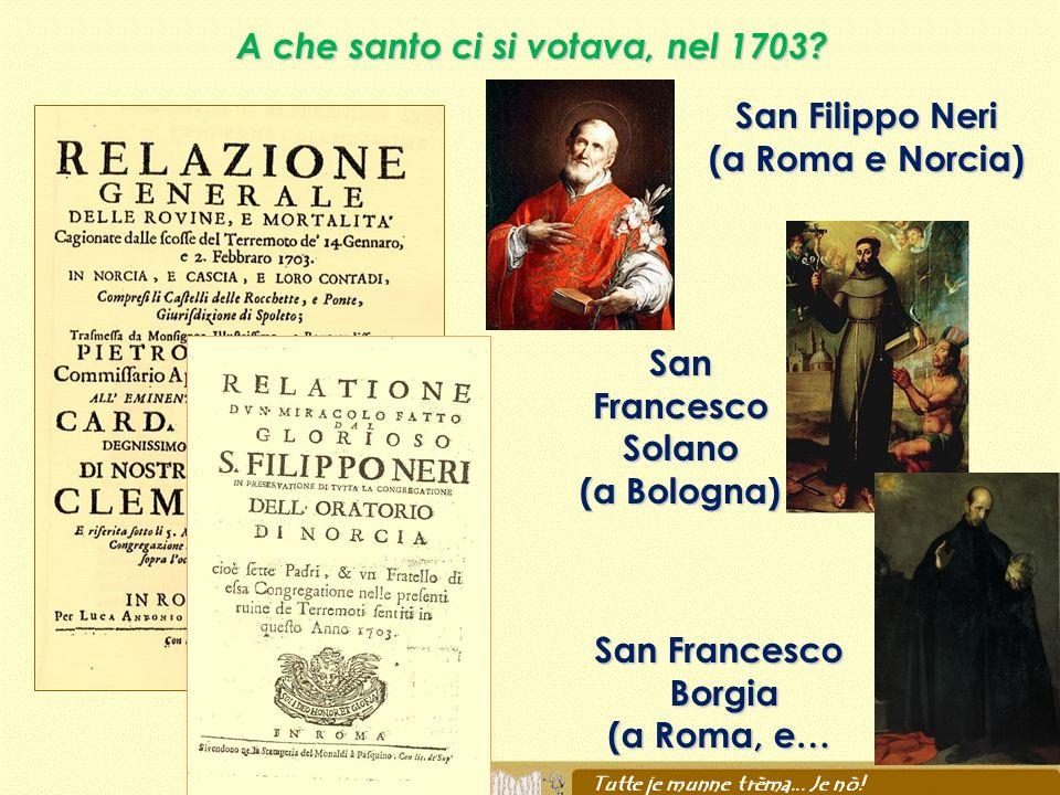 A che santo ci si votava, nel 1703