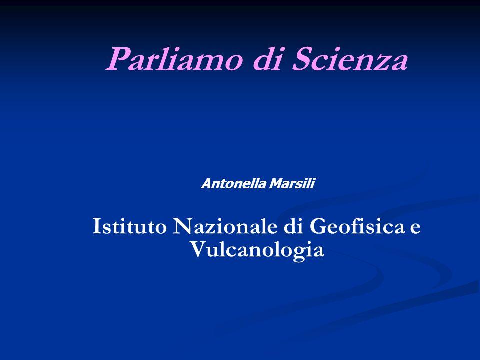 Antonella Marsili Istituto Nazionale di Geofisica e Vulcanologia