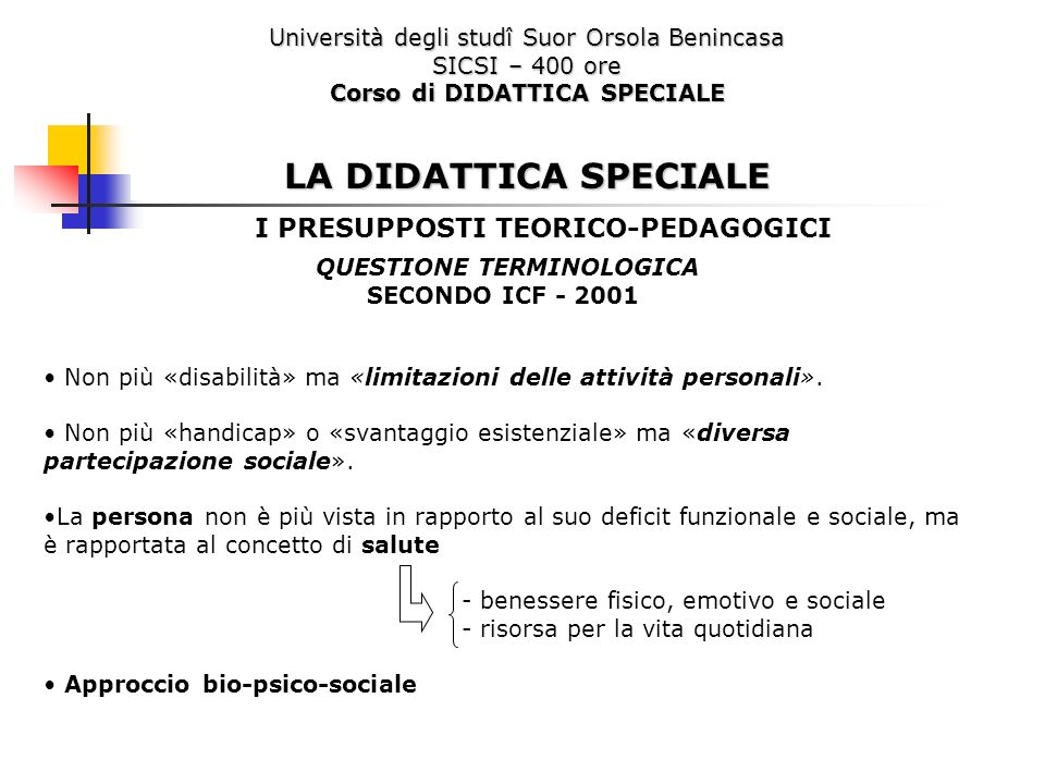 Corso di DIDATTICA SPECIALE QUESTIONE TERMINOLOGICA