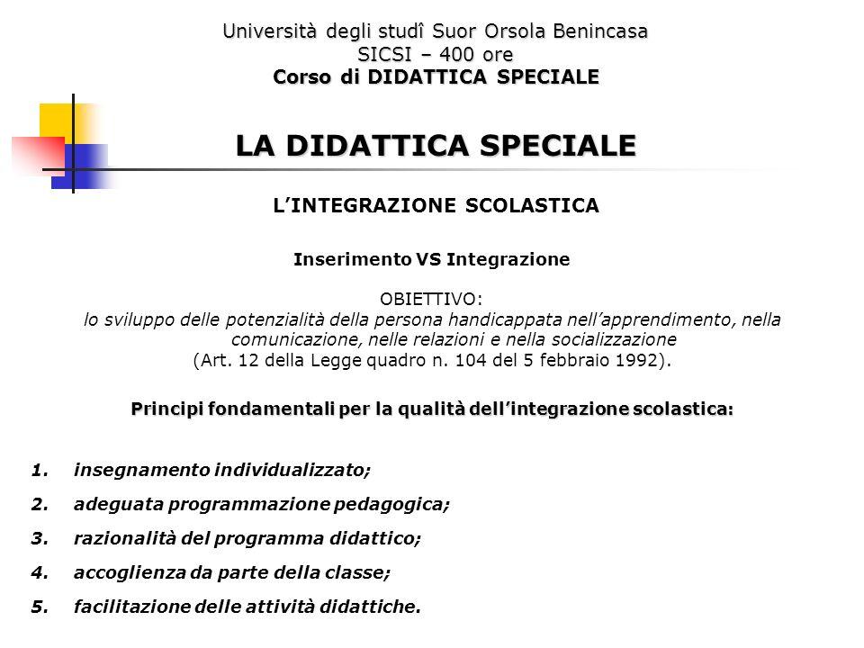 LA DIDATTICA SPECIALE Università degli studî Suor Orsola Benincasa