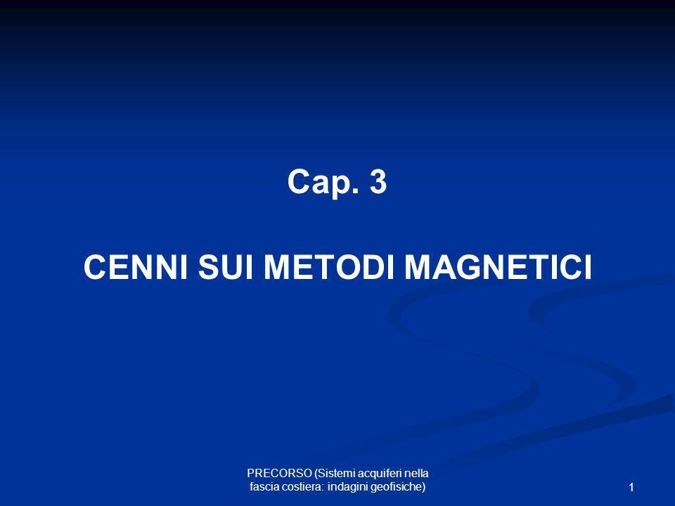 Cap. 3 CENNI SUI METODI MAGNETICI