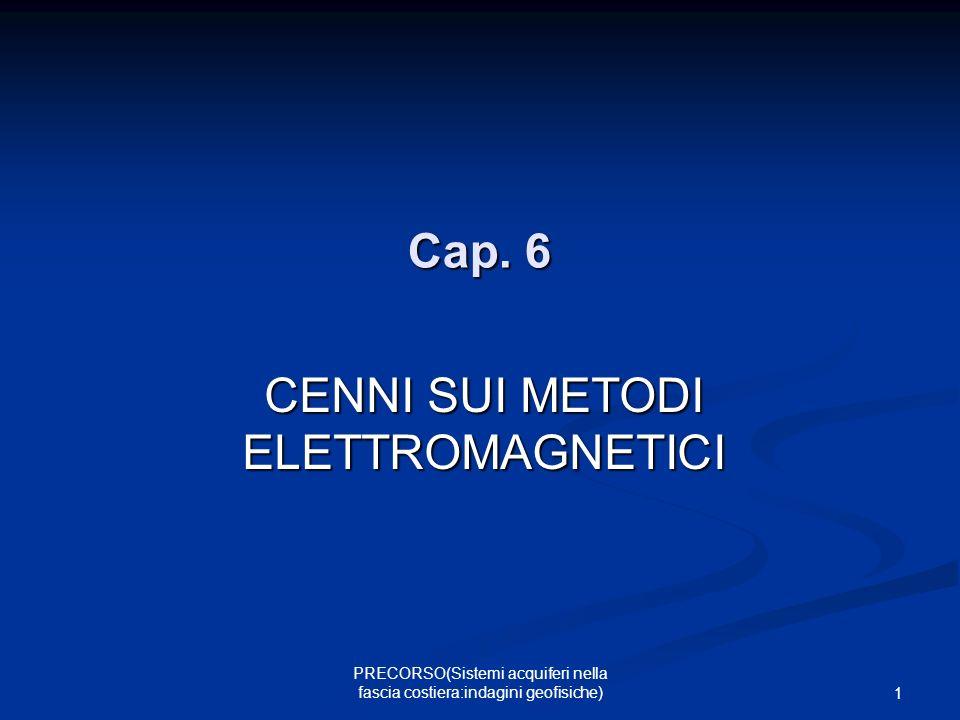 CENNI SUI METODI ELETTROMAGNETICI