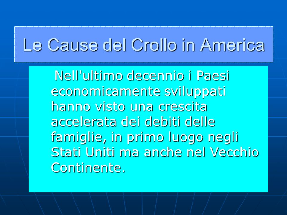 Le Cause del Crollo in America
