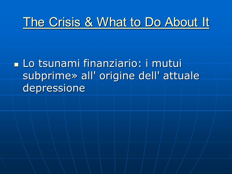 The Crisis & What to Do About It