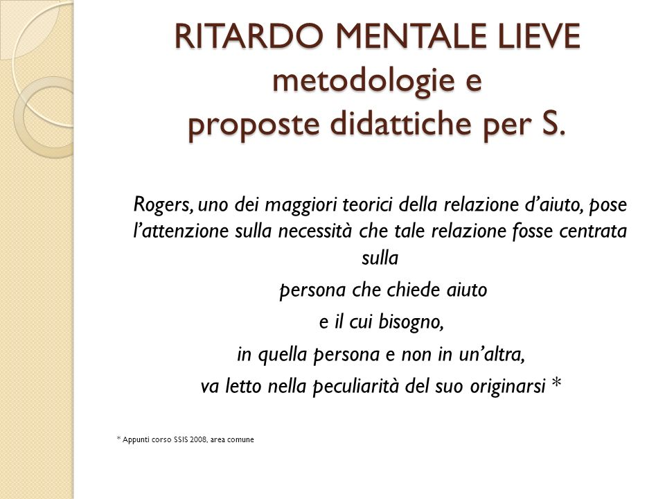 RITARDO MENTALE LIEVE metodologie e proposte didattiche per S.