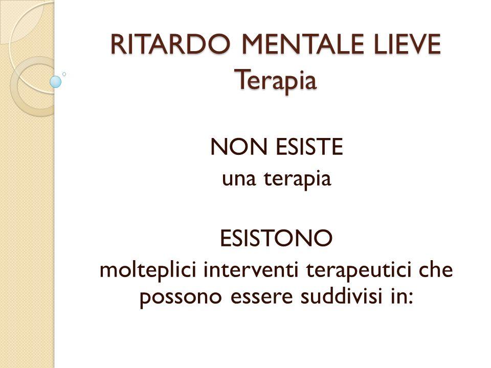 RITARDO MENTALE LIEVE Terapia