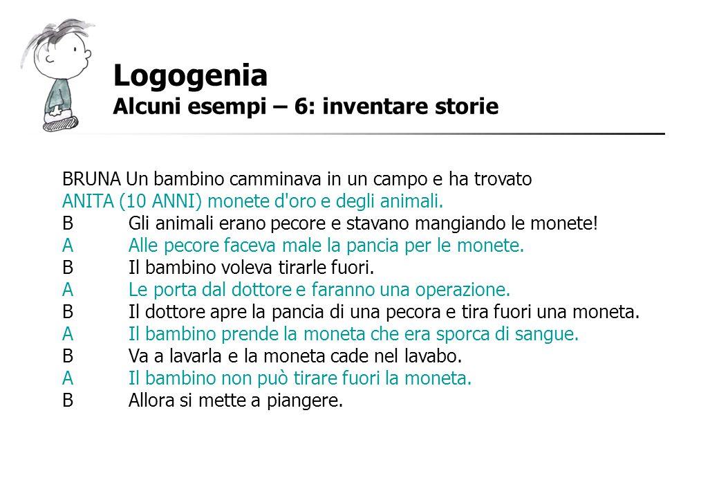 Logogenia Alcuni esempi – 6: inventare storie
