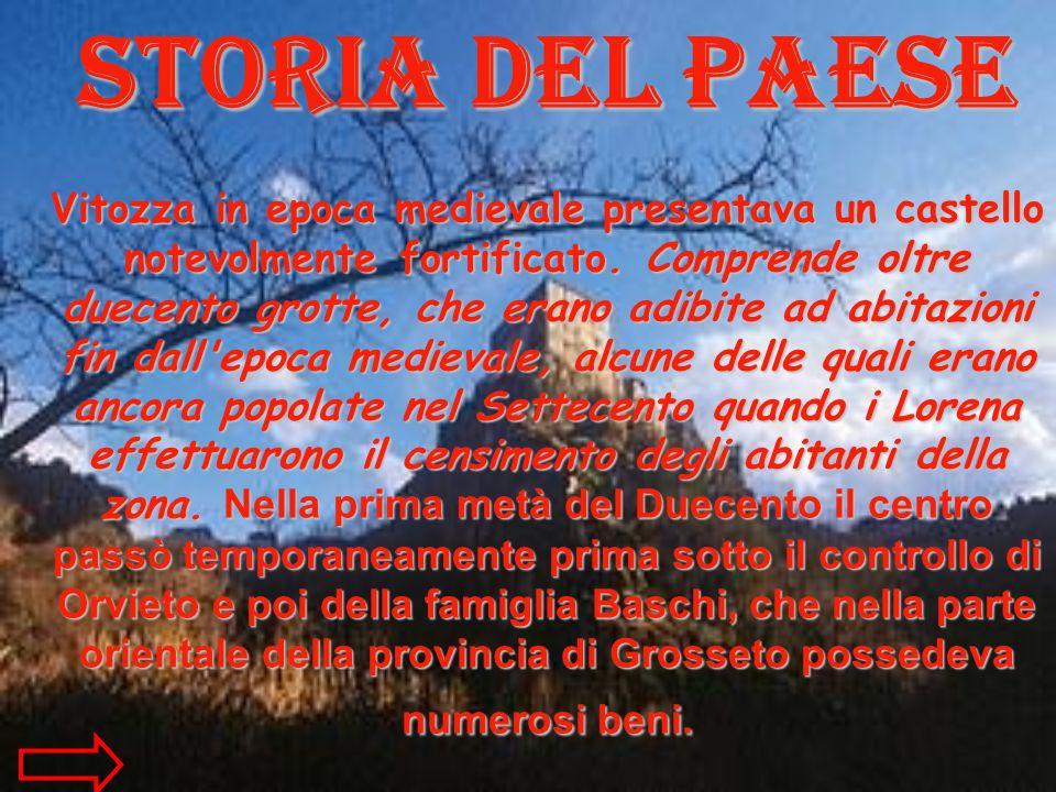 Storia del paese Vitozza in epoca medievale presentava un castello notevolmente fortificato.