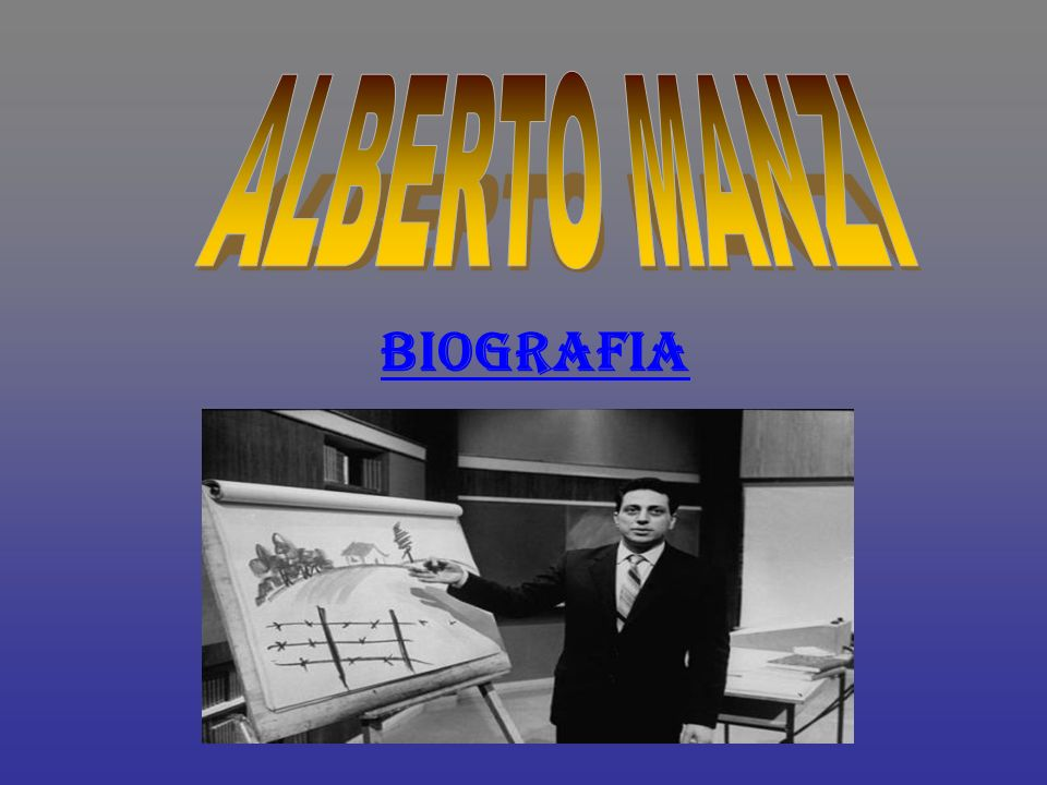 ALBERTO MANZI BIOGRAFIA