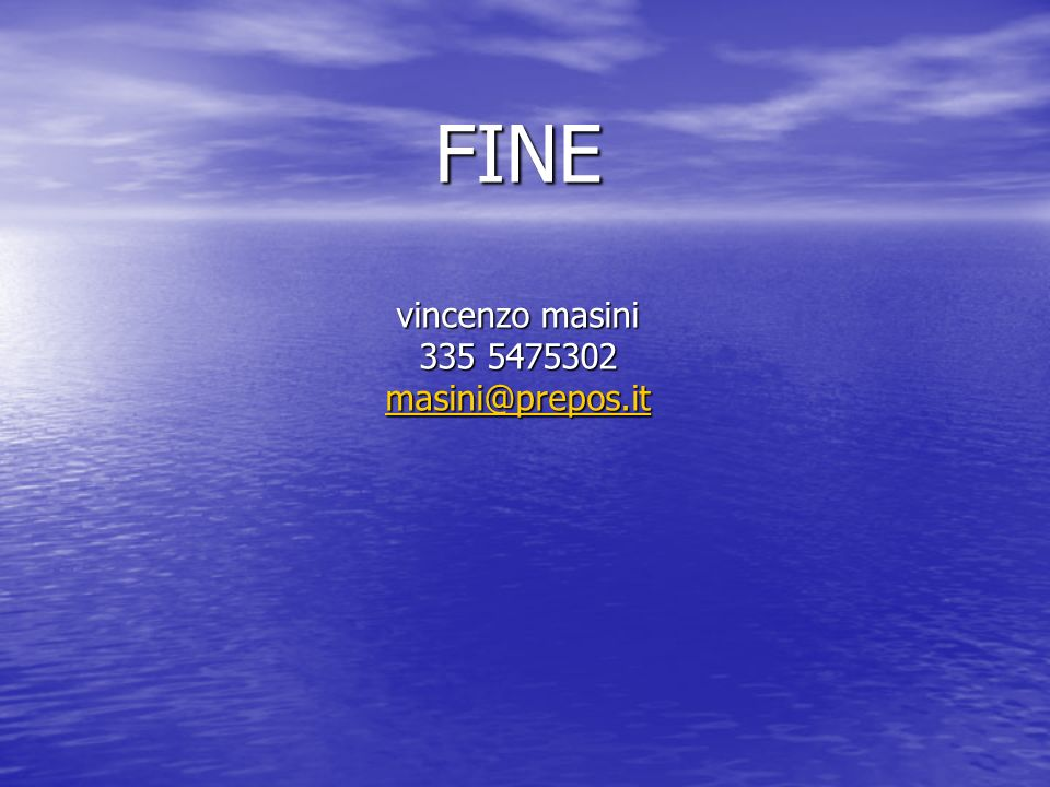 FINE vincenzo masini 335 5475302 masini@prepos.it