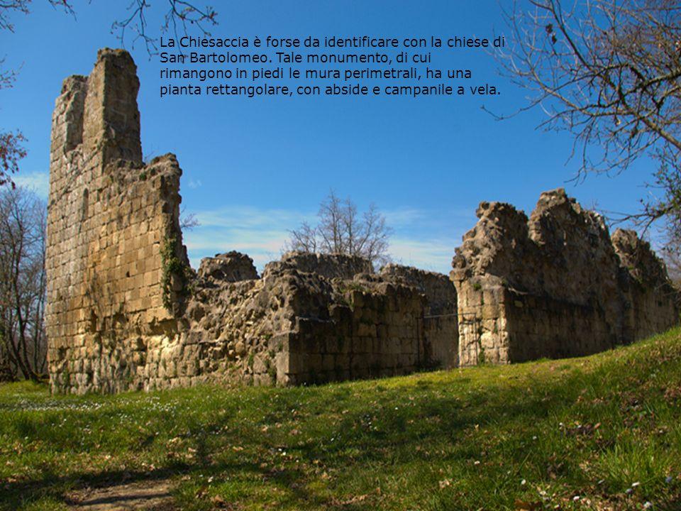 La Chiesaccia è forse da identificare con la chiese di San Bartolomeo