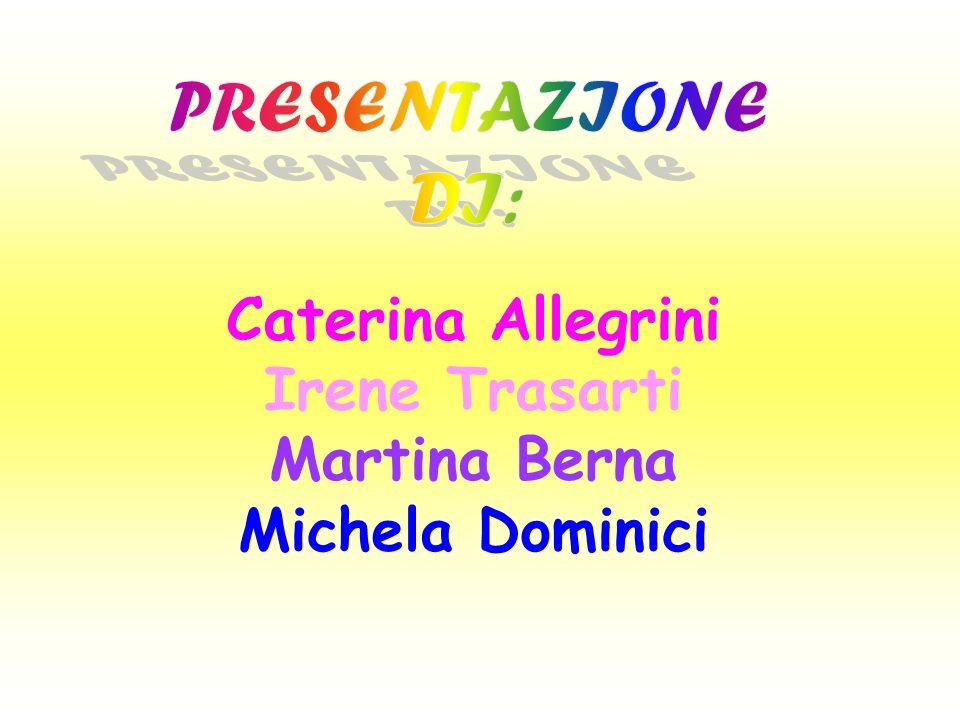 Caterina Allegrini Irene Trasarti Martina Berna Michela Dominici